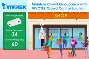 Maintain Crowd Occupancy with VIVOTEK Crowd Control Solution